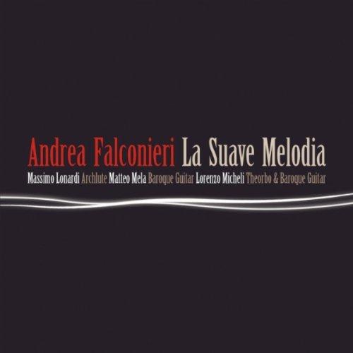 Andrea Falconieri: La suave melodia