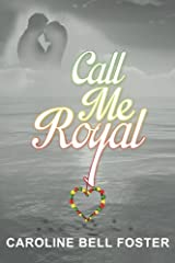Call Me Royal: The Call Center - Book 1 (The Call Center Series) Paperback