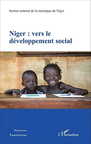 Niger : vers le développement social (Populations) par Institut national de la statistique du Niger
