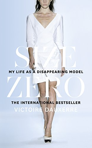 size-zero-my-life-as-a-disappearing-model