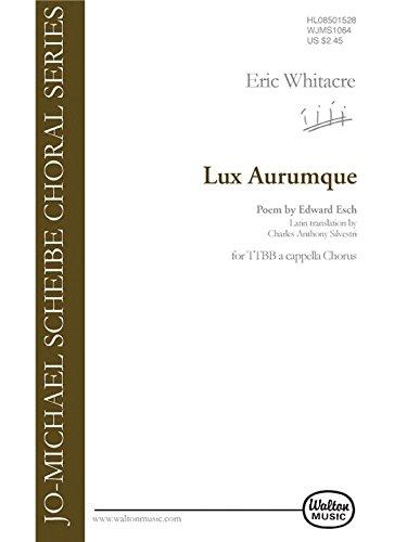 Lux Aurumque (Light and Gold) - TTBB a cappella - CHORAL SCORE