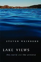 Lake Views by Steven Weinberg (2011-10-14)