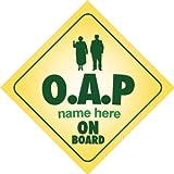 Oap On Board Personalised Car Sign Nan/Grandad Joke/Novelty Gift/Present