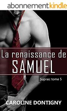 La renaissance de Samuel : Supras tome 5