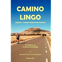 [(Lightfoot Guide to Camino Lingo)] [Author: Reinette Novoa] published on (November, 2012)