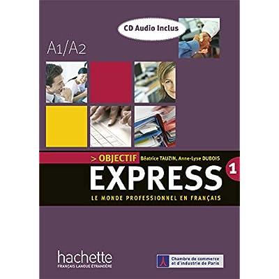 Express : Le monde professionnel en français ; A1/A2
