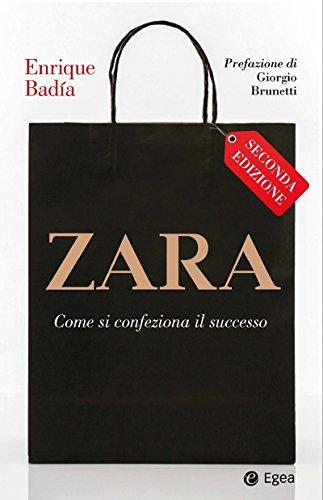 Zara - Seconda edizione: Come si confeziona il successo