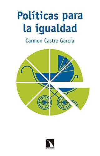 Políticas para la igualdad: Permisos por nacimiento y transformación de los roles de género (MAYOR nº 626) por Carmen Castro García