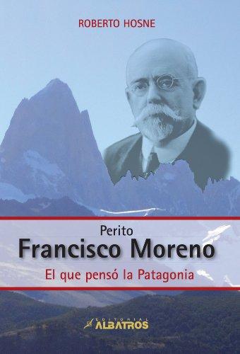 Perito Francisco  Moreno epub