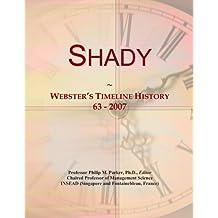 Shady: Webster's Timeline History, 63 - 2007