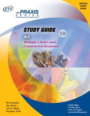 and Constructed Response (Praxis Study Guides) by Educational Testing Service (2005-03-01) ()