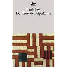 Der Gott der Alpträume: Roman