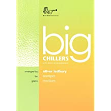 Big Chillers for Trumpet (with Piano & CD)