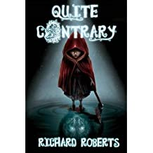 By Roberts, Richard [ [ Quite Contrary ] ] Mar-2013[ Paperback ]