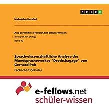 """Sprachwissenschaftliche Analyse des Mundsprachewerkes """"Drecksbagage"""" von Gerhard Polt"""