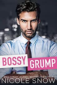 Bossy Grump: An Enemies to Lovers Romance (English Edition)