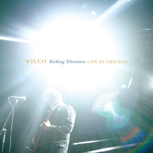 Kicking Television, Live in Chicago [Explicit]