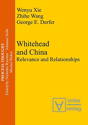Whitehead and China: Relevance and Relationships