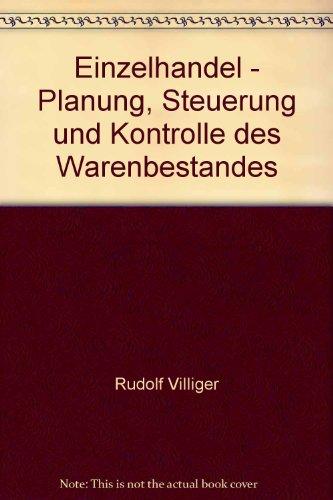 Einzelhandel - Planung, Steuerung und Kontrolle des Warenbestandes