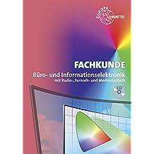 Fachkunde Büro- und Informationselektronik: mit Radio-, Fernseh- und Medientechnik