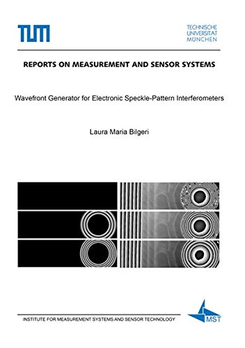 Wavefront Generator for Electronic Speckle-Pattern Interferometers (Reports on Measurement and Sensor Systems)