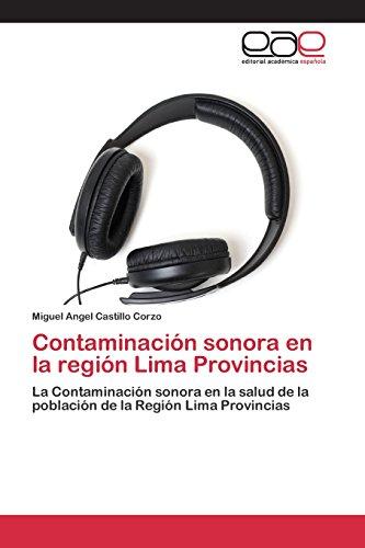 Contaminación sonora en la región Lima Provincias por Castillo Corzo Miguel Angel
