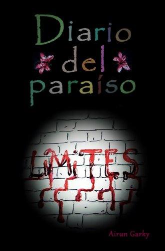 Diario del paraíso: Límites - Dioses en el arte de matar. por Airun Garky