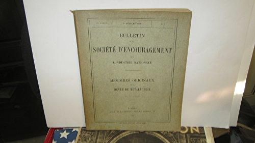 Bulletin de la Société d'Encouragement pour l'Industrie Nationale - Mémoires originaux de la Revue de métallurgie - n° 2 - 3eme année - 1er juillet 1906