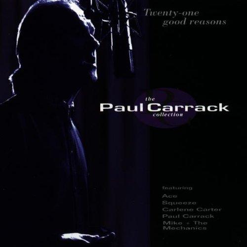 Preisvergleich Produktbild Twenty-one Good Reasons - The Paul Carrack Collection