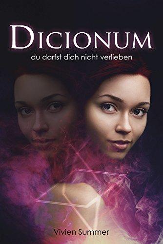 Buchseite und Rezensionen zu 'Dicionum 01: Du darfst dich nicht verlieben' von Vivien Summer