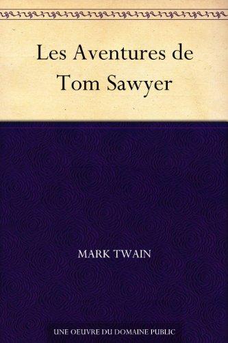 Couverture du livre Les Aventures de Tom Sawyer