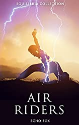 Air Riders (The Equilibria Collection)
