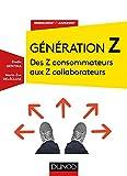 Génération Z - Des Z consommateurs aux Z collaborateurs