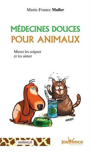 Médecines douces pour animaux : Mieux les soigner et les aimer