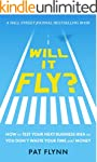 Will It Fly?: How to Test Your Next B...