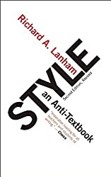 Style: An Anti-Textbook by Richard A. Lanham (2007-07-24)