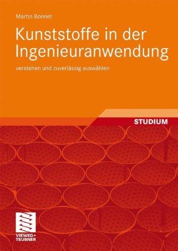 Kunststoffe in der Ingenieuranwendung: verstehen und zuverlässig auswählen (Stabilisator Martin)