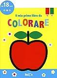 Il mio primo libro da colorare. Ediz. a colori: 4