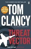 Threat Vector (Jack Ryan Jr 4) by Tom Clancy (2013-09-26)