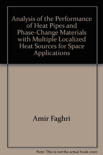 Analysis of the Performance of Heat Pipes and Phase-Change Materials with Multiple Localized Heat Sources for Space Applications