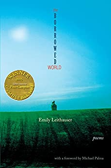 The Borrowed World (Able Muse Book Award for Poetry) (English Edition) di [Leithauser, Emily]