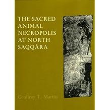 The Sacred Animal Necropolis at North Saqqara