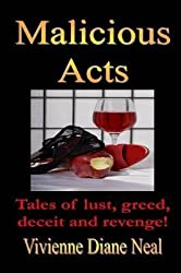 [(Malicious Acts)] [By (author) Vivienne Diane Neal] published on (May, 2015)