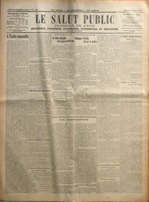 SALUT PUBLIC (LE) N? 214 du 02-08-1919 L'ECOLE NOUVELLE PAR A VULLIOD - LA FRANCE ET L'APRES-GUERRE PAR M-LACROIX - POUR LES FAMILLES NOMBREUSES - EN MACEDOINE - LES ALLEMANDS EN SUISSE - PETITES NOTES SOCIALES - POUR ENCOURAGER LEA MATERNISE - AUTOUR DU TRAITE DE PAIX - LE SENAT ESPAGNOL ET LA LIGUE DES NATIONS - AU SENAT AMERICAINS - LES ALLEMANDS AU BRESIL - LES COMPENSATIONS PROMISES A L'ITALIE - UNE NOTE BULGARE - LES COMMISSIONS DU CONSEIL SUPREME - LES SOUVENIRS D'UN JUSTICIER - QUELQU...