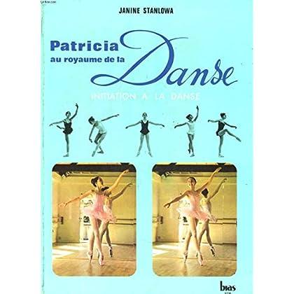 Patricia Au Royaume De La Danse
