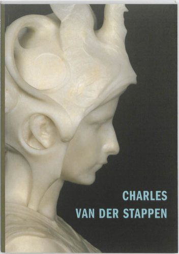 Charles Van Der Stappen : 1843-1910 par Michel Draguet