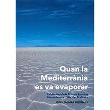 Quan la Mediterrània es va evaporar: Evidències de la Crisi de Salinitat Messiniana a l'Illa de Mallorca (Altres obres)