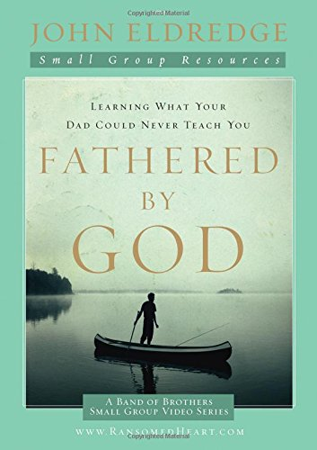 Fathered by God Participant's Guide (A Band of Brothers Small Group Video Series) (Video-serie Christliche)