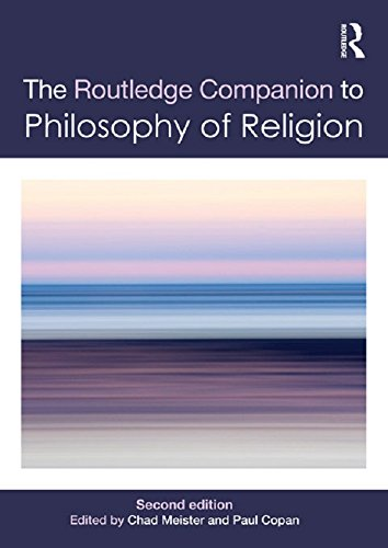 Routledge Companion to Philosophy of Religion (Routledge Philosophy Companions) (English Edition)