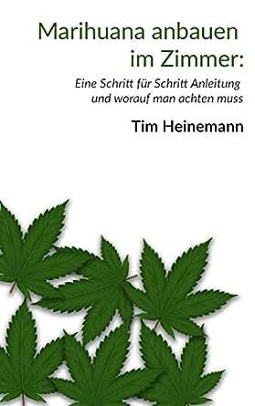 Marihuana anbauen im zimmer eine schritt f r schritt anleitung und worauf man achten muss - Zimmer anbauen ...